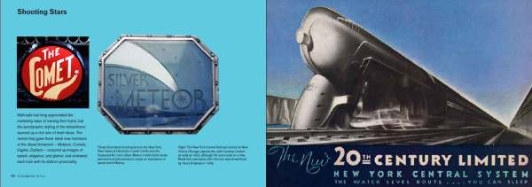 On the left of this double-page spread from Logomotive Chapter 5 are two illuminated drumheads from trains called The Comet and the Silver Meteor and on the right a poster advertising the New York Central's flagship express, the 20th Century Limited.