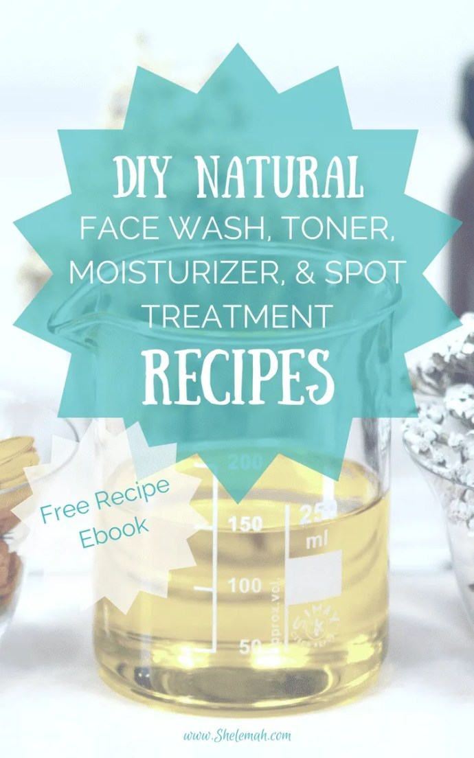 Natural recipes for diy face wash, toner, moisturizer using essential oils free ebook