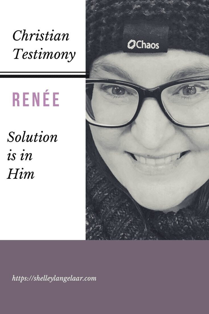Christian Testimony - Renee