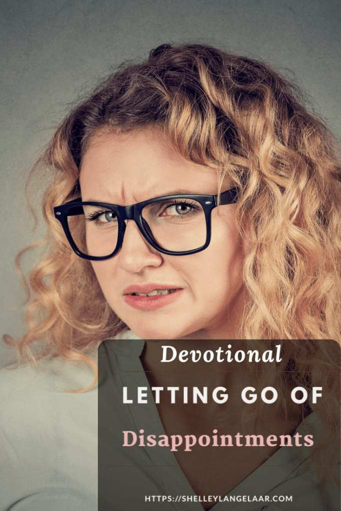 Letting go of disappointments - devotional
