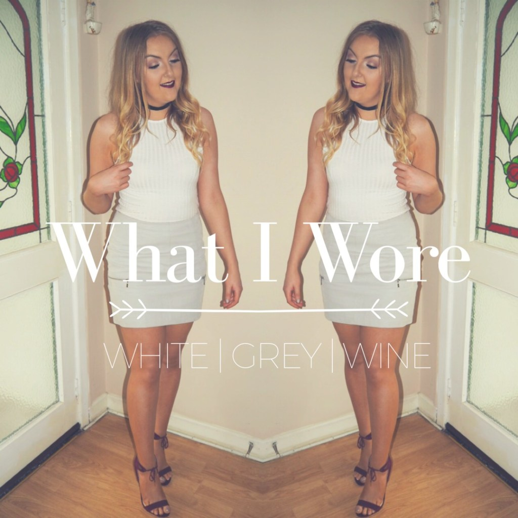 What I Wore | White Grey Wine
