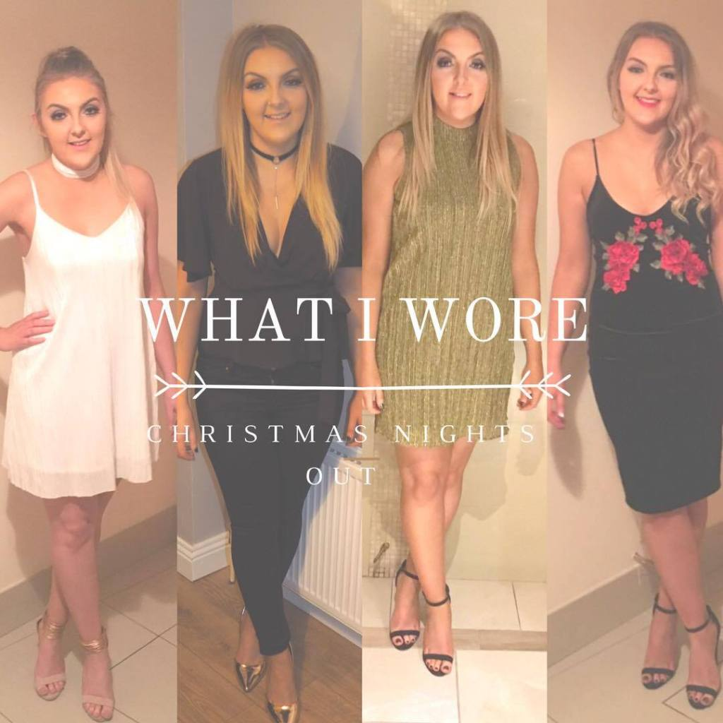 What I Wore | Christmas Nights Out