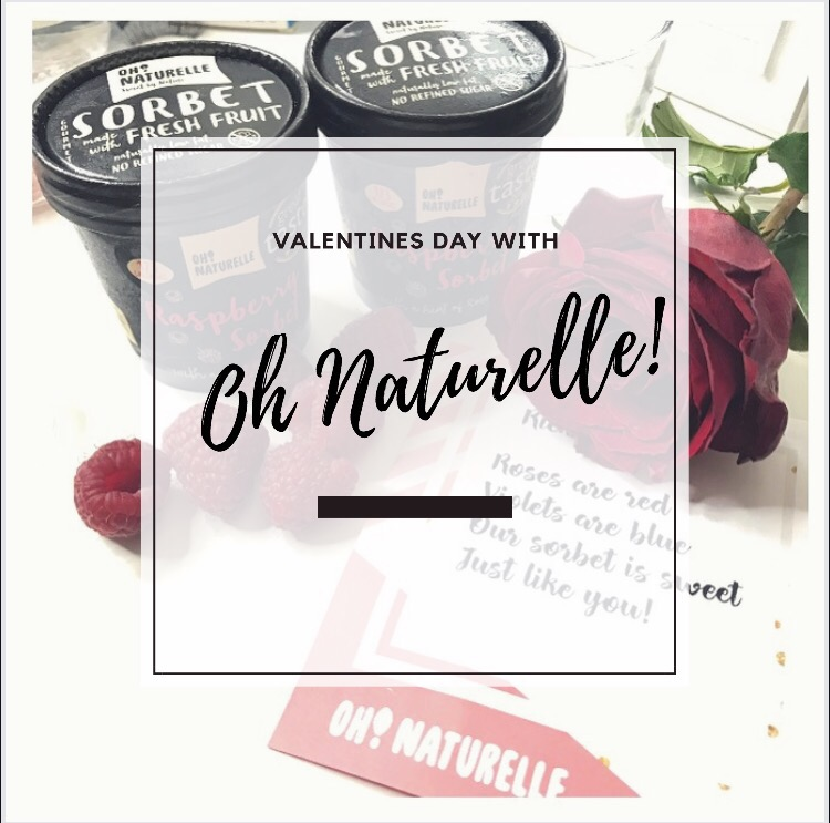 Valentines Day with Oh Naturelle!
