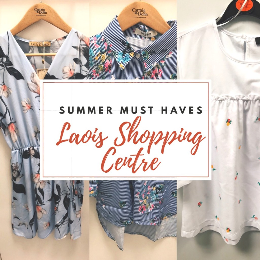 Summer Picks from Laois Shopping Centre