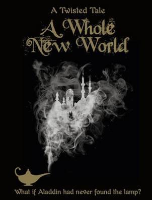 A Twisted Tale A Whole New World