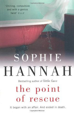 Sophie Hannah The Point Of Rescue
