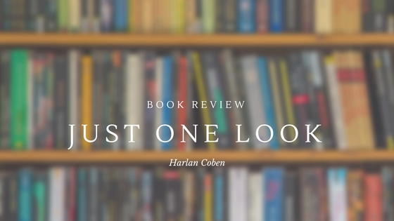 Just One Look by Harlan Coben