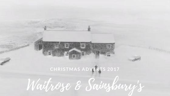 Sainsbury's & Waitrose Christmas adverts 2017