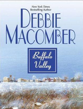 Buffalo Valley by Debbie Macomber