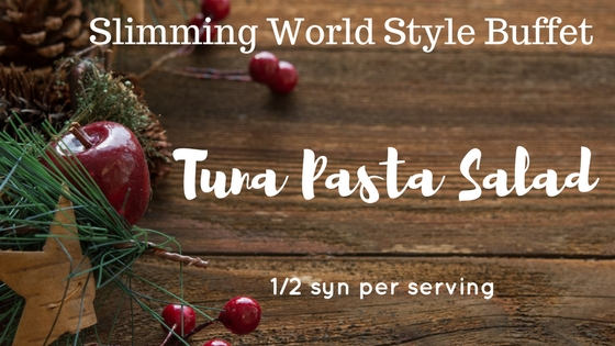 Slimming World Tuna Pasta Salad Buffet Recipe