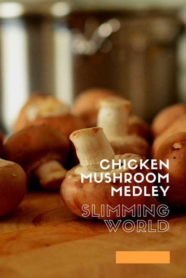 Chicken Mushroom Medley