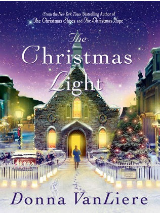 The Christmas Light By Donna VanLiere