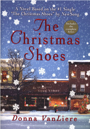 The Chirstmas Shoes By Donna VanLiere