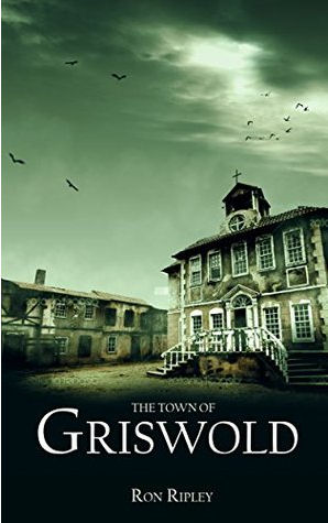 The Town Of Griswold by Ron Ripley