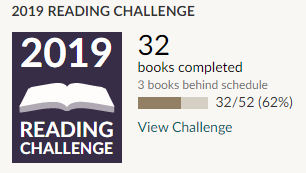 Goodreads 2019 reading challenge 32 books read