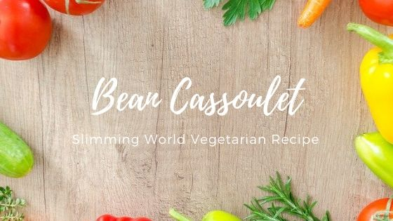 Slimming world bean cassoulet vegetarian recipe