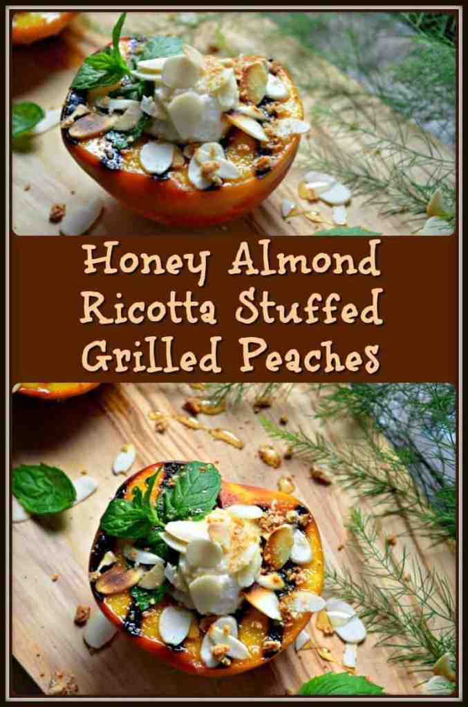 Honey Almond Ricotta Stuffed Grilled Peaches #SundaySupper