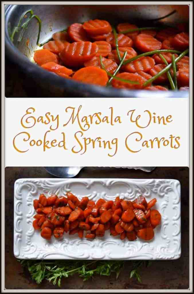Easy Marsala Wine Cooked Spring Carrots