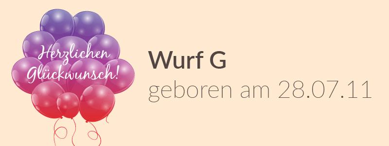 Der G-Wurf hat Geburtstag
