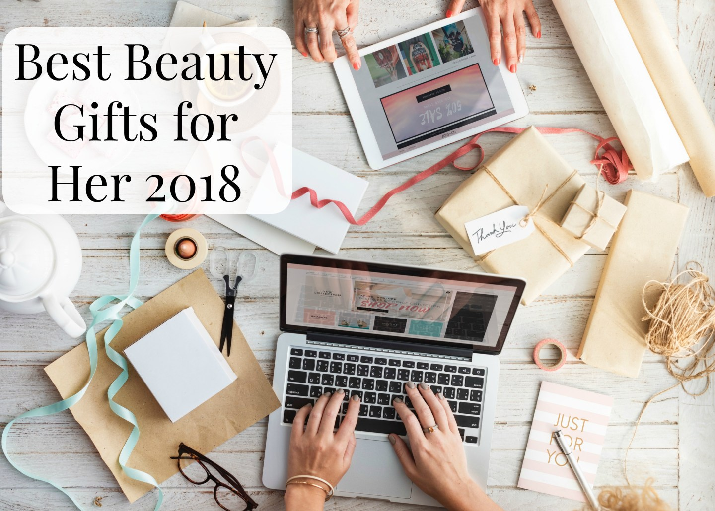 ec923f224031 Best Beauty Gifts for Her 2018 - She Might Be Loved