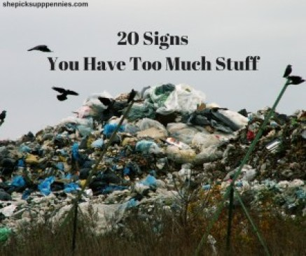 20 Signs You Have Too Much Stuff (1)