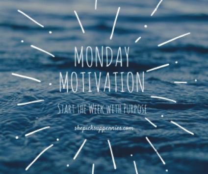 Monday Motivation (2)