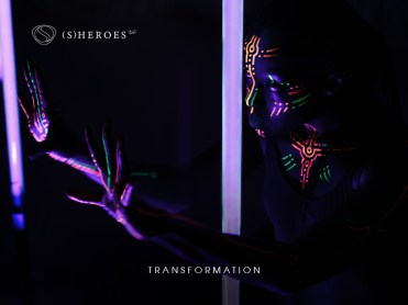 sheroes_teaser_5_fluo_transformation