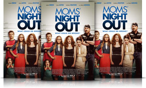 Whatcha Doing this Weekend? (Hint: Go See Moms' Night Out!)