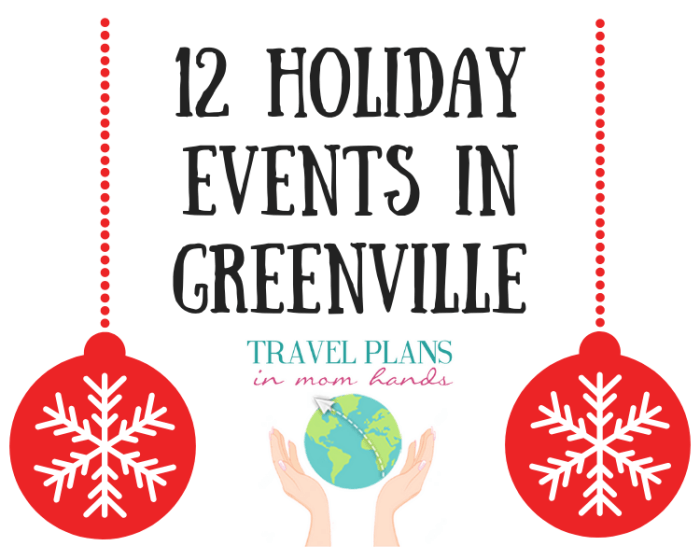 12 Holiday Events in Greenville, SC make the perfect 12 days of Christmas countdown