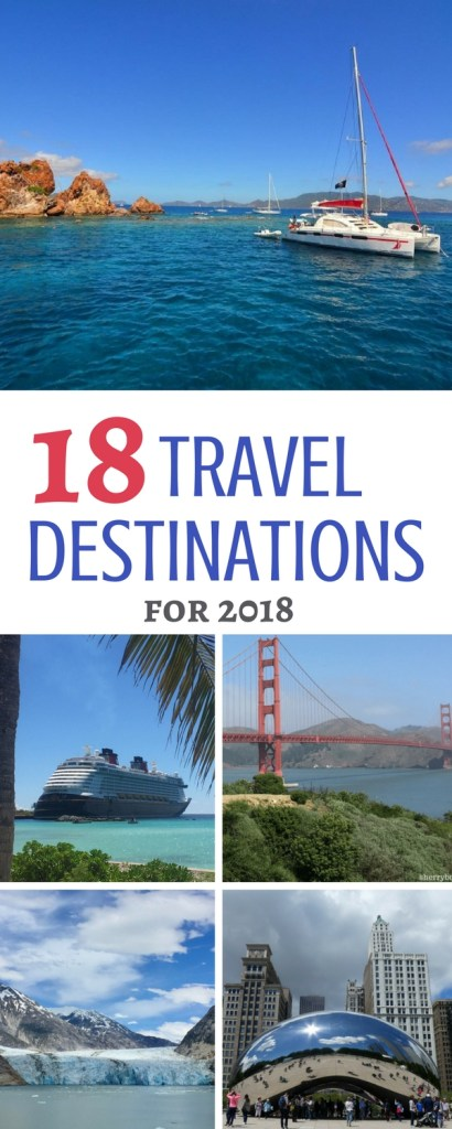 18 Travel destinations in 2018 | 2018 should be named the year of the Traveler. With 18 destinations ranging from international hotspots to tropical favorites to US cities packed with activities and history, our list spans the globe and promises to have you inspired and ready for family travel. Get started with this list and links to our favorite posts about travel destinations worthy of your attention and your travel dollars this year. #international #caribbean #bucketlist #US