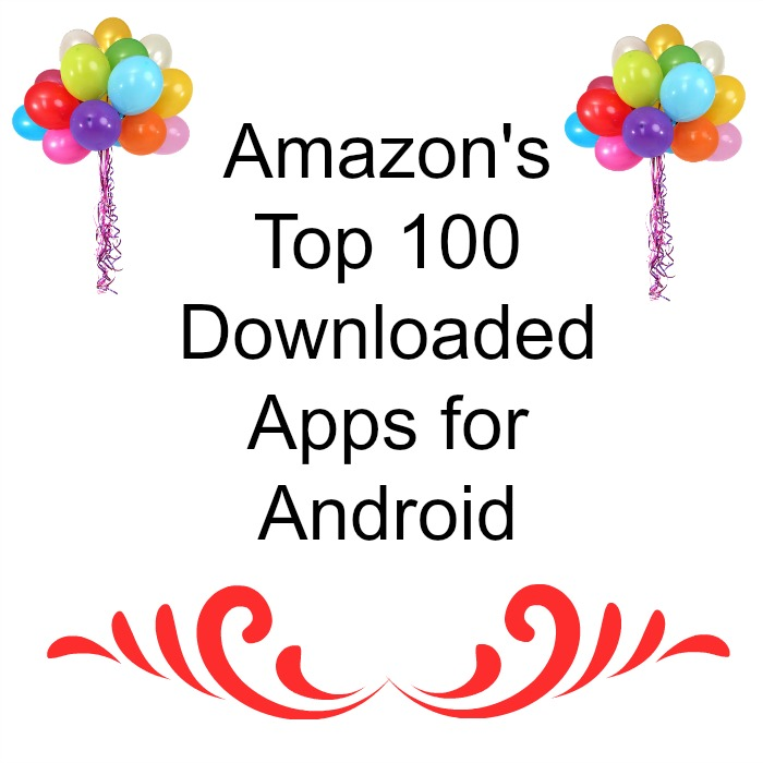 Amazon's Top 100 Downloaded Apps for Android