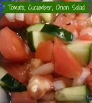 Tomato, Cucumber, Onion Salad