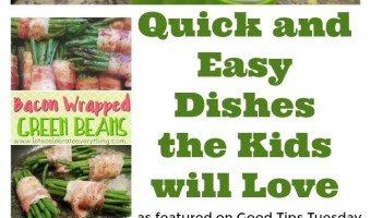 Quick and Easy Dishes the Kids Will Love!