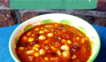 Pressure Cooker Taco Soup