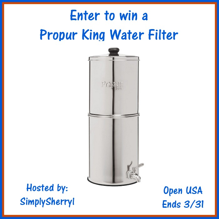 Propur King Water Filter Giveaway