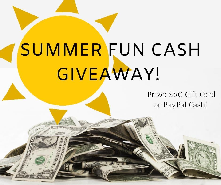 Summer Fun Cash Giveaway