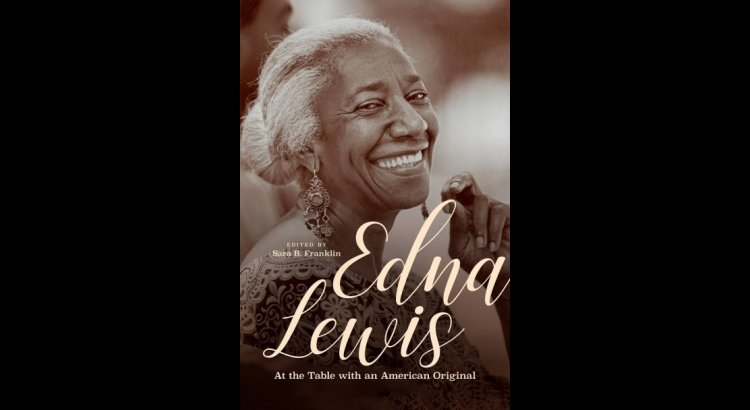 Cover of Edna Lewis: At the Table with an American Original