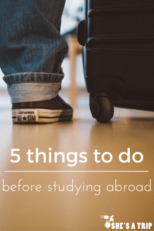 5-things-to-do-before-studying abroad