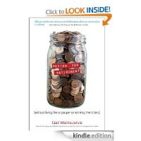 FREE Kindle Book: Saving for Retirement without Living Like a Pauper or Winning the Lottery