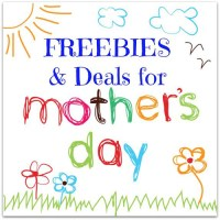 Mother's Day FREEbies & Deals