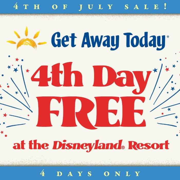 Find out how to save big in the Disneyland 4th day FREE Sale