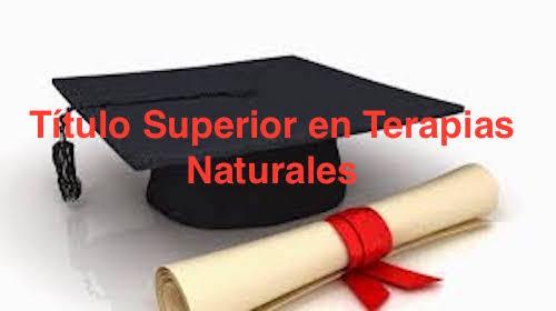 Titulo Superior en Terapias Naturales