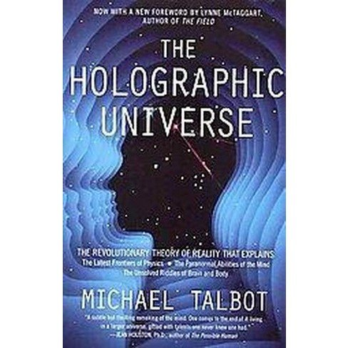 The Holographic Universe by Michasel Talbot