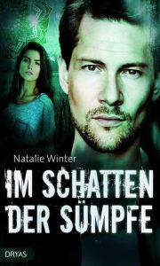Natalie Winter: Im Schatten der Sümpfe