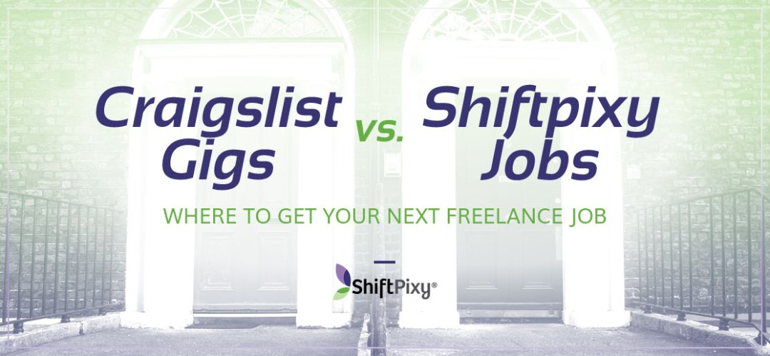 Comparing Shiftpixy Jobs Against Craigslist Gigs