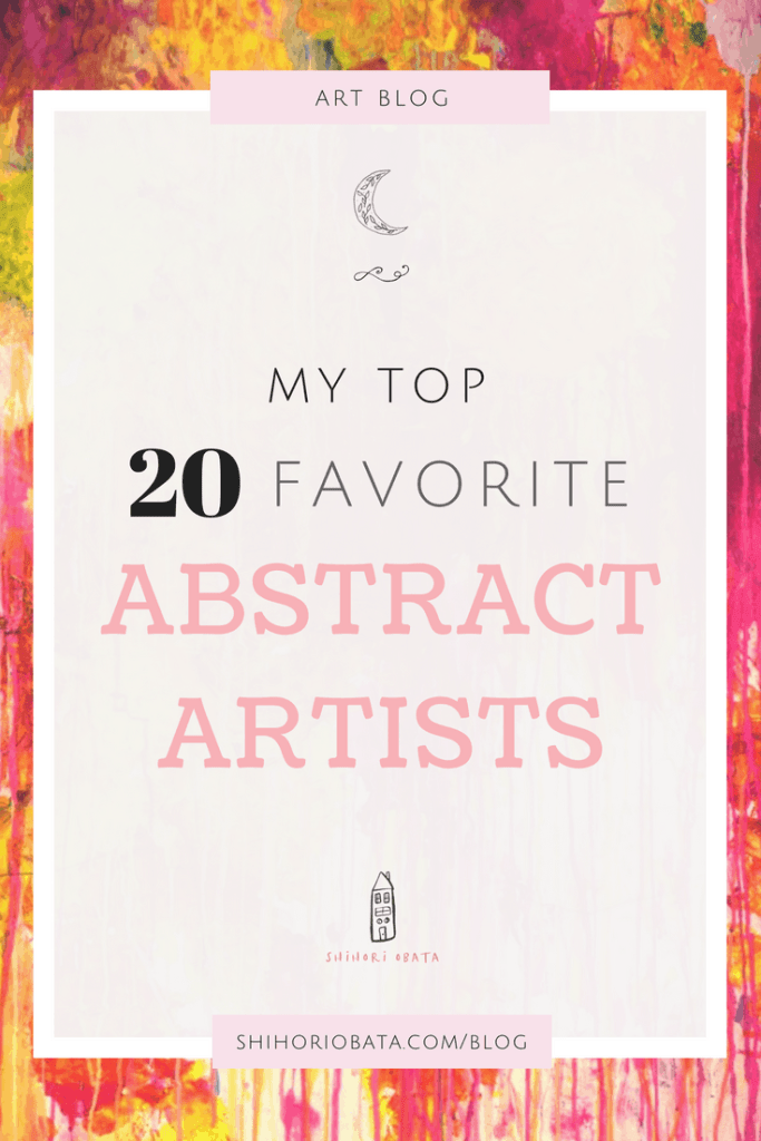 Favorite Abstract Artists