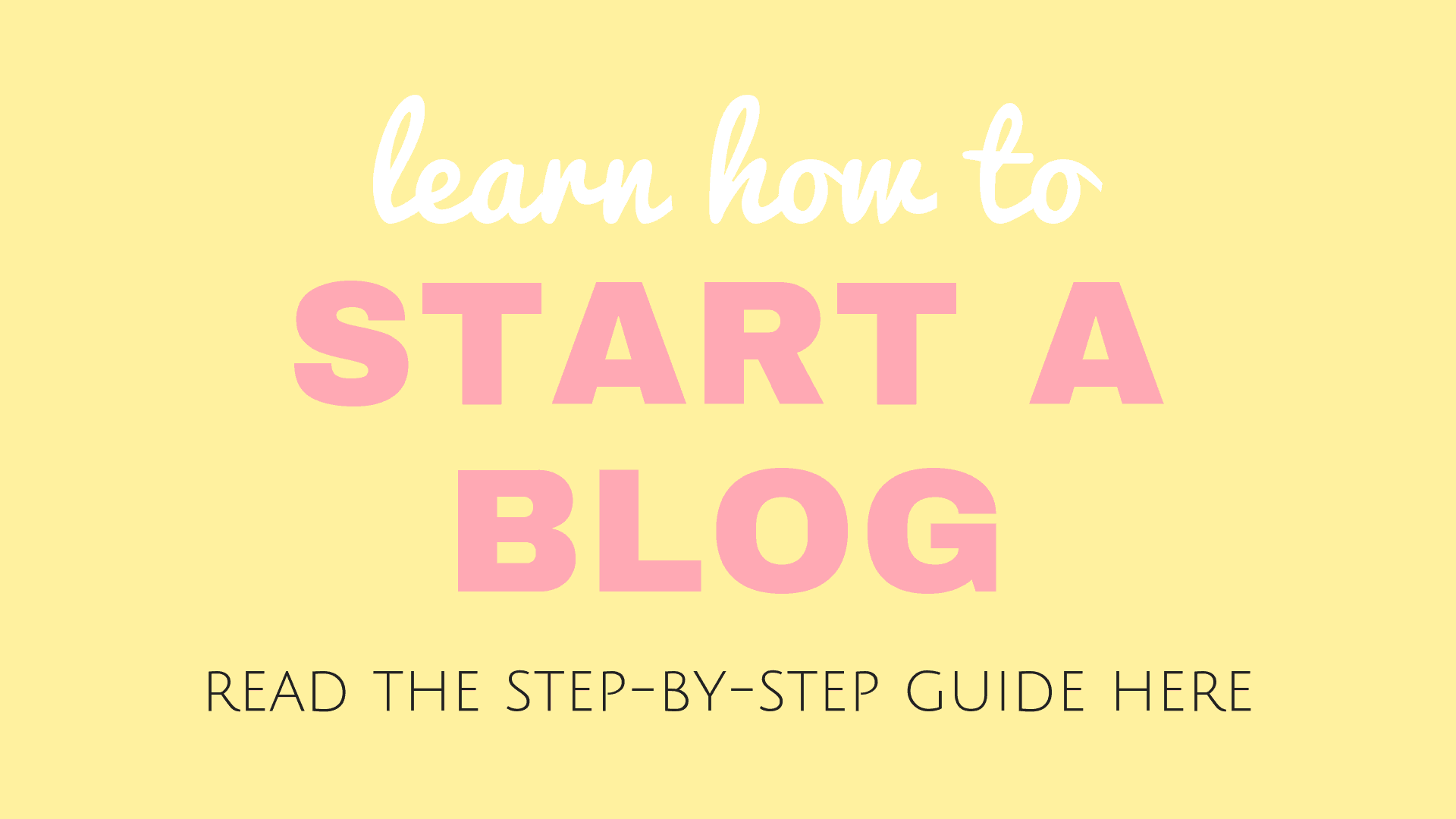 How to Start a Blog on Wordpress for Beginners