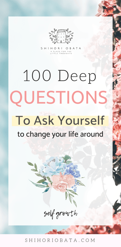 100 Questions to Ask Yourself for Self Growth