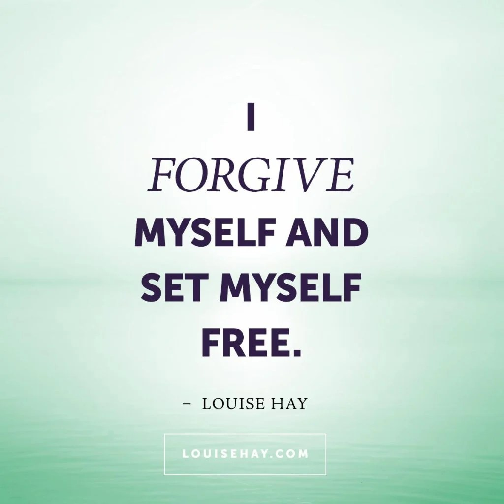 Positive Daily Affirmation - I forgive myself