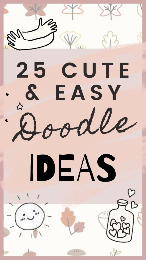 25 Cute and Easy Doodle Ideas
